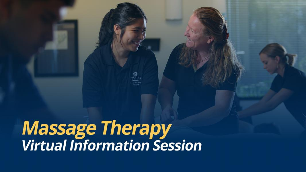 Massage Therapy Info Sessions - Phoenix College
