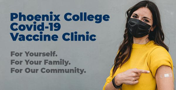 Visit the Phoenix College Vaccine Clinic, on October 21 and November 18
